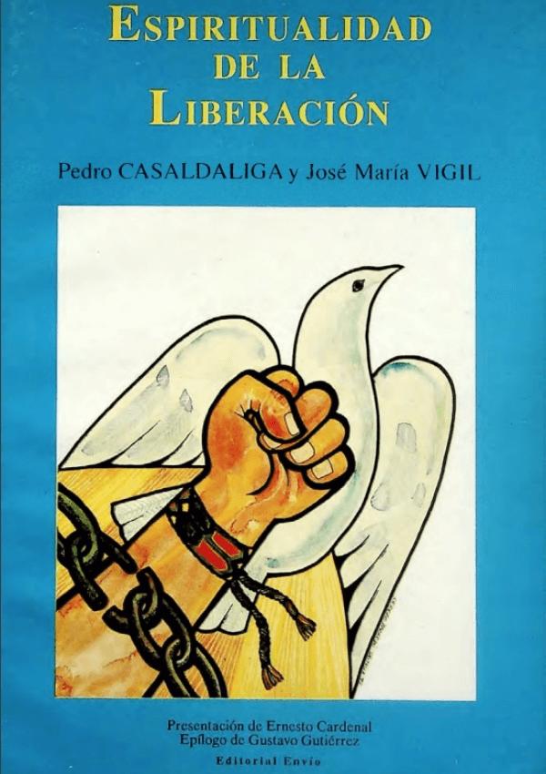 Espiritualidad Libertacion - Casaldáliga y Vigil