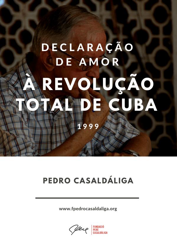 Declaração Amor à Revolução Total de Cuba