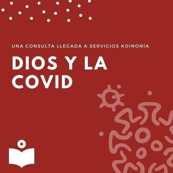 Dios y la COVID19